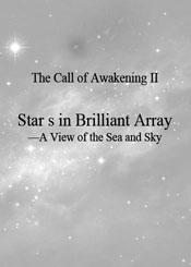 The Call of Awakening 2 (Stars in Brilliant Array - View of the Sea and Sky)